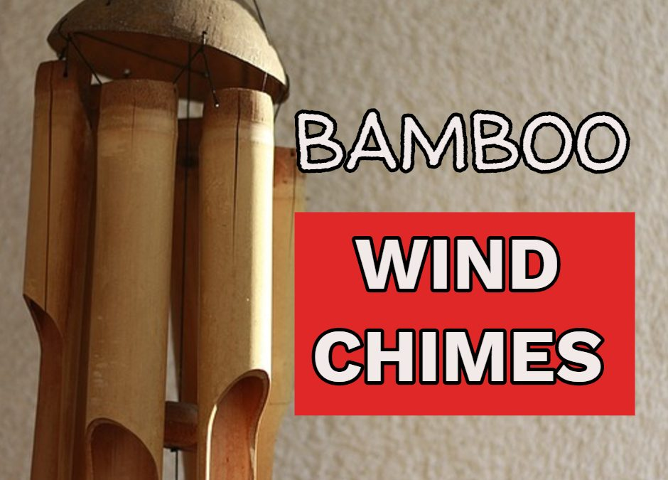 Bamboo Wind Chimes: the sound of tranquility