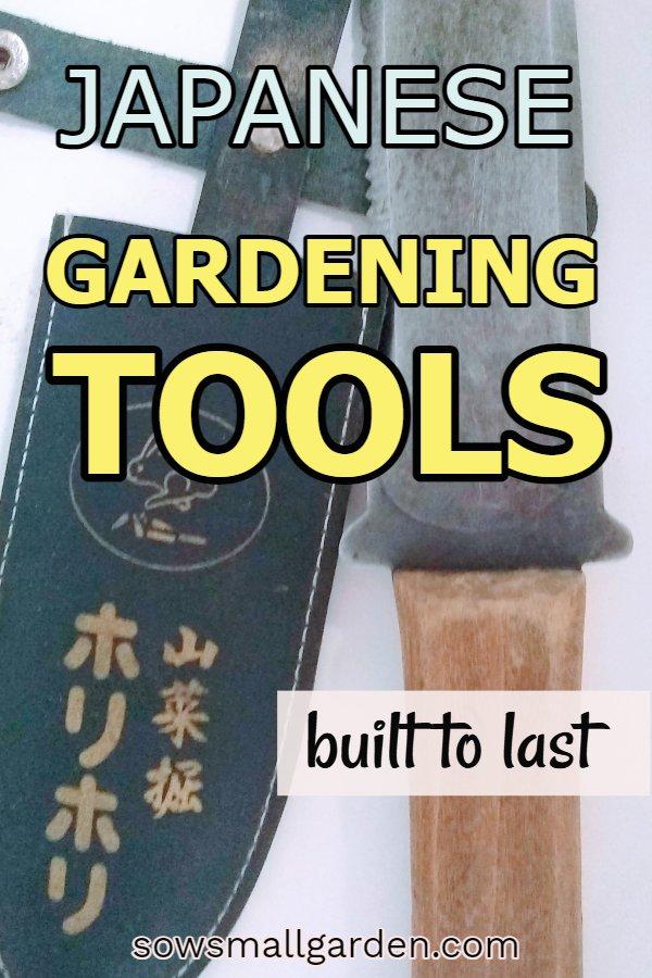 Japanese gardening tools - built to last