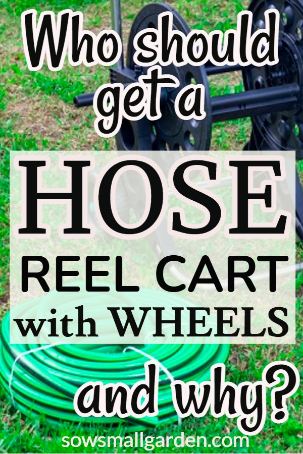 who should get a hose reel cart with wheels?