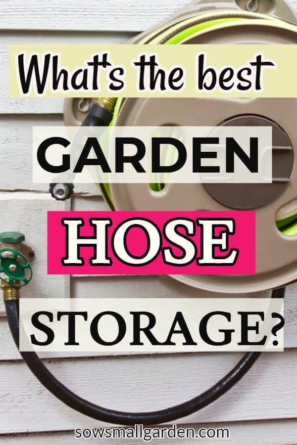 What's the best garden hose storage?
