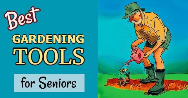 adeptive gardening tools for elderly